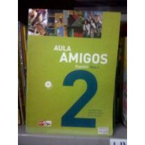 Livro De Espanhol - Aula Amigos Nível 2 - 2007 - Frete 15,00