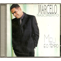 Marcelo Nascimento - Meu É O Tempo - Raridade - Cd - Mk