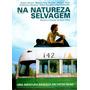 Dvd Na Natureza Selvagem ( Into The Wild) Original * Lacrado