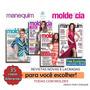 Revista Moda Molde Cia Manequim Roupa Costura Frete R$ 10, 00