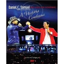 Dvd Daniel & Samuel Ao Vivo Em Goiânia A História Continua