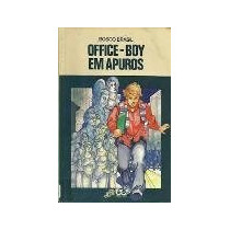 Bosco Brasil Office Boy Em Apuros Vaga Lume Editora Atica