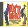Cd - Don't Be A Menace - Filme - Lacrado -  Original