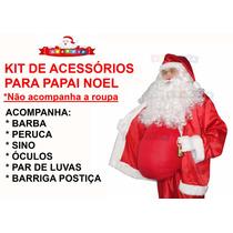 Barriga Para Papai Noel + Barba Peruca Sino Luvas Óculos