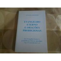 Livro - Evangelho Eterno E Orações Prodigiosas