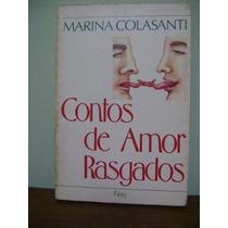 Livro Contos De Amor Rasgados - Marina Colasanti