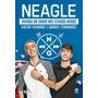 Livro Neagle - Vivendo Um Sonho Nos Estados Unidos