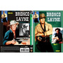 Bronco Layne Novas Imagens Dig-8 Ep-dub/leg-5dvds-frete R$7,