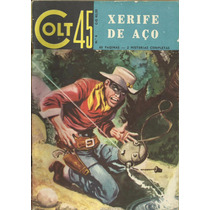 Colt 45 Nº 4 - Xerife De Aço - Ediex - Out/1962
