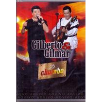 Dvd Gilberto E Gilmar - Só Chumbo - Novo E Lacrado