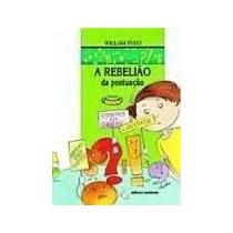 Livro A Rebelião Da Pontuação=william Tucci=editora Scipione