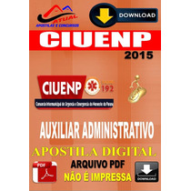 Apostila Digital Ciuenp Samu Pr Auxiliar Administrativo 2016
