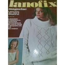 Lanofix Magazine - N 21 - Revista De Tricô Moderno - Antiga