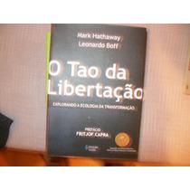 **leonardo Boff /hathaway** **o Tao Da Libertação**
