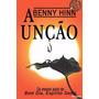 A Unção Benny Hinn (ebook)