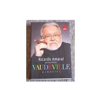 Ricardo Amaral Apresenta Vaudeville Memorias