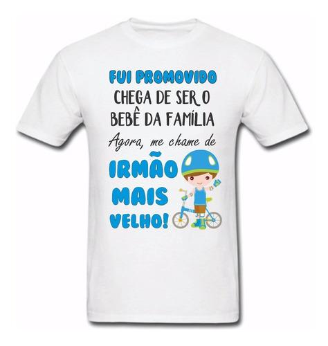 077c7d854c5e Camiseta Personalizada Fui Promovido Irmão Mais Velho !!!.. à venda ...