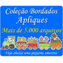 Aplique - Coleção Bordados Aplique + 5.000 Arquivos