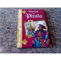 Livro Inafantil Manual Do Pirata Da Editora Ciranda Cultural