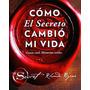 Como El Secreto Cambio Mi Vida De Byrne Rhonda Ediciones Ura