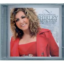 Cd Shirley Carvalhaes - As 20 Melhores Vol. 3 - Novo***