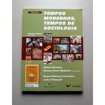 Tempos Modernos, Tempos De Sociologia - Bomeny - Freire-mede