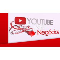 Youtube Para Negócios Completo + Bonus