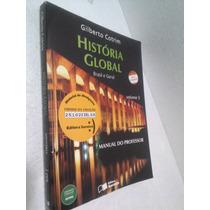 Livro História Global Brasil E Geral Vol 3 - Do Professor