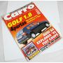 Revista Carro Nº 18 Abril De 1995 Golf 1.8