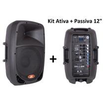 Kit Caixa Som Ativa + Passiva 12 Bluetooth Fm Pen Drive
