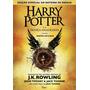 Livro Harry Potter E A Crian�a Amaldi�oada Capa Dura Novo
