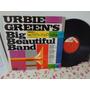 Lp-urbie Green-urbie Green's Big Beautiful Band-excelente Original