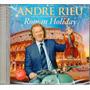 Cd André Rieu - Roman Holiday Original