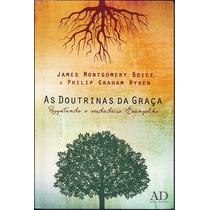 Livro Doutrinas Da Graça - Resgatando O Verdadeiro Evangelho
