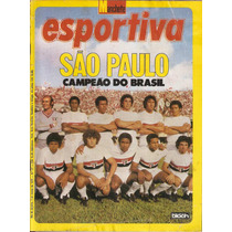Manchete Esportiva Nº 21 São Paulo Campeão Do Brasil
