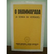 Livro Dhammapada A Senda Da Verdade Feeu Budismo