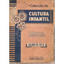 Album Lacta Nº 1 - Completo - Coleção Cultura Infantil