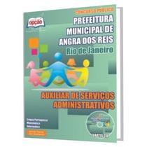 Apostila Prefeitura Angra Dos Reis Aux. De Serviços Admin