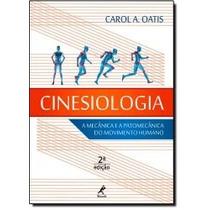 Livro - Cinesiologia: A Mecânica E Patomecânica Do Movimento