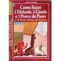 Livro Como Fazer Um Elefante 1 Girafa E 1 Porco De Pano