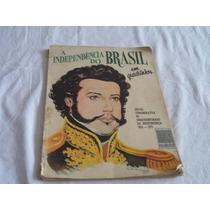 * Revista A Independencia Do Brasil Em Quadrinhos - História