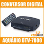 Conversor Digital Aquário Dtv-7000+amplificador Al-1020