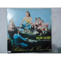 Disco Vinil Lp Waldir Calmon Sua Orquestra Ritmos Do Caribe