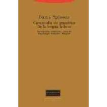 Compendio De Gramatica De La Lengua Hebrea De Spinoza B