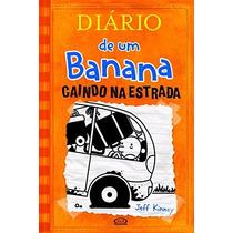 Diário De Um Banana 9 Caindo Na Estrada Livro Jeff Kinney
