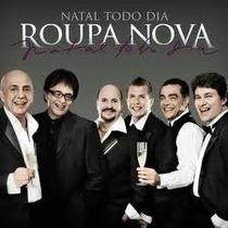Cd Roupa Nova - Natal Todo Dia (original Lacrado 2015)