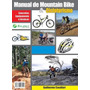 Manual De Mountain Bike E Cicloturismo