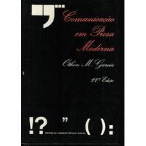 Livro Comunicação Em Prosa Moderna - Othon M. Garcia - 521 P