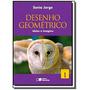 Desenho Geometrico: Ideias E Imagens - Vol.1 - 6o