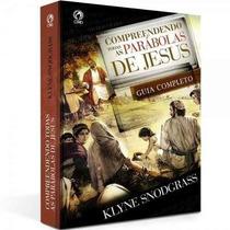 Compreendendo Todas As Parábolas De Jesus Livro Cpad